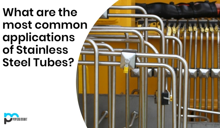 What are the Most Common Applications of Stainless Steel Tubes? cover image