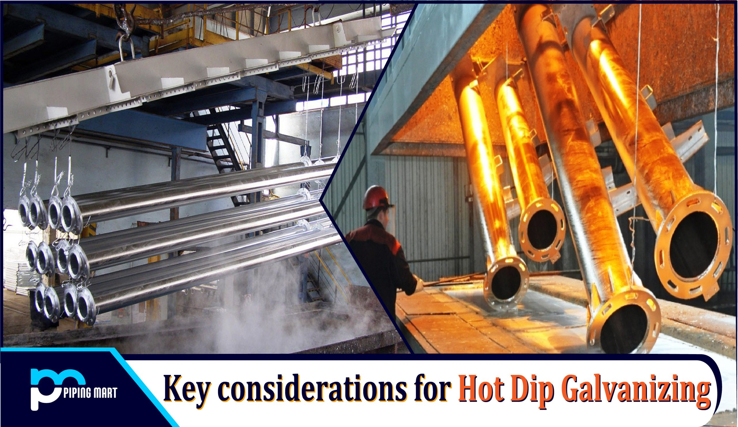 Key Considerations for Hot Dip Galvanizing
